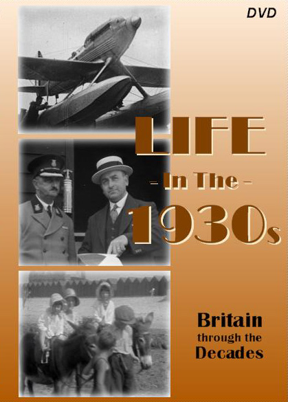 Life in the 1930s - DVD version